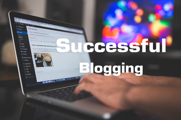 Successful Blogging