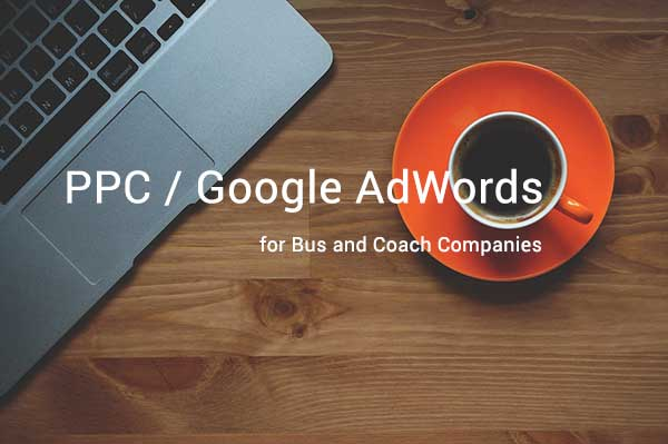Google AdWords for Bus & Coach Operators